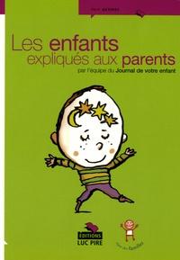 Martine Gayda - Les enfants expliqués aux parents.