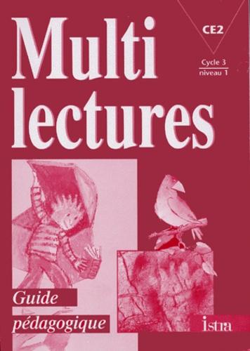 Francais Ce2 Niveau 1 Cycle 3 Multilectures Guide Pedagogique