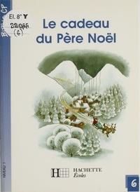 Martine Géhin - Le Cadeau du Père Noël.