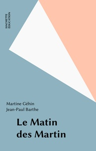 Martine Géhin - Le Matin des Martin.