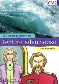 Martine Géhin - Lecture silencieuse CM2 - 16 dossiers documentaires, une nouvelle.