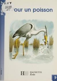 Martine Géhin - Pour un poisson.