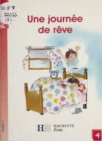 Martine Géhin - Une Journée de rêve.