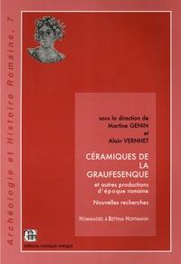 Martine Genin et Alain Vernhet - Céramiques de la Graufesenque et autres productions d'époque romaine - Nouvelles recherches. Hommages à Bettina Hoffmann.