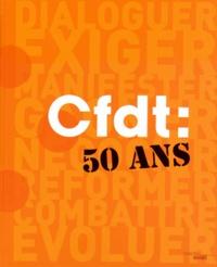 Martine Gilson - CFDT : 50 ans.