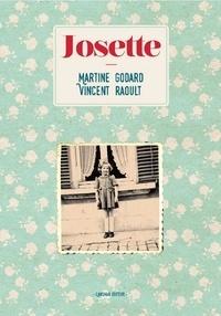Martine Godard et Vincent Raoult - Josette.