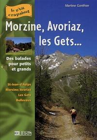 Martine Gonthier - Morzine, Avoriaz, les Gets... - Balades pour petits et grands.