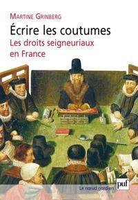 Goodtastepolice.fr Ecrire les coutumes - Les droits seigneuriaux en France XVIe-XVIIIe siècle Image