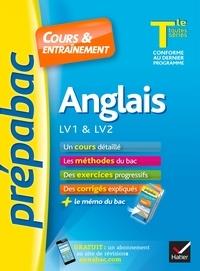 Martine Guigue et Sylvie Collard-Rebeyrolle - Anglais LV1 & LV2 Tle toutes séries.