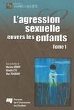 Martine Hebert et Mireille Cyr - L'agression sexuelle envers les enfants - Tome 1.