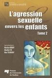 Martine Hebert et Mireille Cyr - L'agression sexuelle envers les enfants - Tome 2.