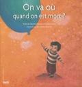 Martine Hennuy et Lisbeth Renardy - On va où quand on est mort ?.