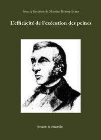 Martine Herzog-Evans - L'efficacité de l'exécution des peines - Actes de colloques.