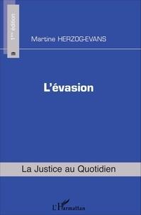 Martine Herzog-Evans - L'évasion.