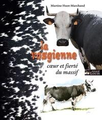Martine Huot-Marchand - La vosgienne, coeur et fierté du massif.