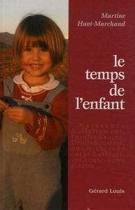 Martine Huot-Marchand - Le temps de l'enfant.