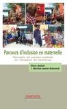 Martine Janner-Raimondi et Diane Bedoin - Parcours d'inclusion en maternelle - Portraits de jeunes enfants en situation de handicap.