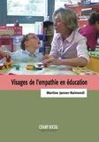 Martine Janner-Raimondi - Visages de l'empathie en éducation.