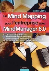 martine Jesus - Le Mind Mapping pour l'entreprise avec MindManager 6.0.