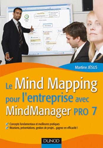 Martine Jésus - Le Mind Mapping pour l'entreprise avec MindManager Pro 7.