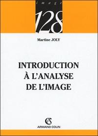 Introduction à l'analyse de l'image - Martine Joly |