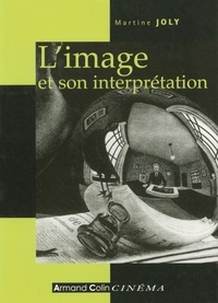 Martine Joly - L'image et son interprétation.