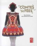 Martine Kahane - Contes de fées - Des histoires de costumes de scène.