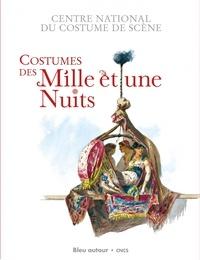 Martine Kahane - Costumes des Mille et une Nuits.