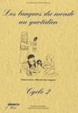 Martine Kervran et Michel Candelier - Les langues du monde au quotidien Cycle 2 - Observation réfléchie des langues. 1 CD audio