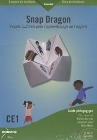 Martine Kervran - Snap Dragon, CE1 Anglais Niveau 1 - Projets culturels pour l'apprentissage de l'anglais, Guide pédagogique, 10 livrets élèves. 1 Cédérom
