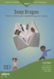 Martine Kervran et Juliette Fraboul - Snap Dragon CE1 - Projets culturels pour l'apprentissage de l'anglais.
