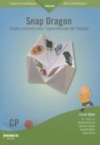 Martine Kervran et Juliette Fraboul - Snap Dragon CP - Projets culturels pour l'apprentissage de l'anglais.