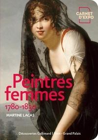 Martine Lacas - Peintres femmes - 1780-1830.