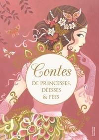 Martine Laffon - Contes de princesses, déesses & fées.