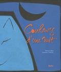 Martine Laffon et Catherine-Jeanne Mercier - Couleurs d'une nuit.