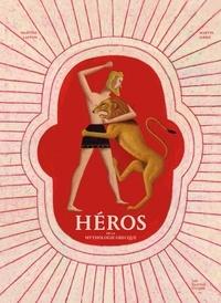 Martine Laffon et Martin Jarrie - Héros de la mythologie grecque.