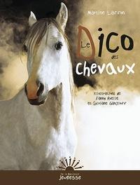 Martine Laffon - Le dico des chevaux.