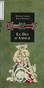 Martine Laffon et Marie Boutroy - Le Dit d'amour.
