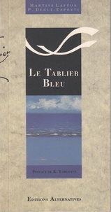 Martine Laffon - Le tablier bleu.