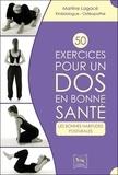 Martine Lagacé - 50 exercices pour un dos en bonne santé - Les bonnes habitudes posturales.