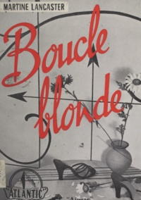 Martine Lancaster - Boucle blonde.
