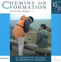 Martine Lani-Bayle - Chemins de formation N° 10-11, Octobre 20 : La démarche clinique en éducation et recherche.