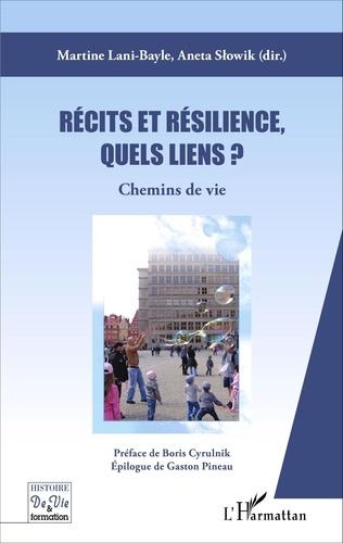 Récits et résilience, quels liens ?. Chemins de vie