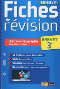 Histoire-Géographie Education civique 3e - Fiches de révision.pdf
