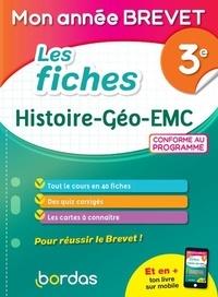Martine Lassus et Cécile Terrien - Les fiches Histoire - Géo - EMC 3e Mon année brevet.
