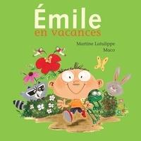 Martine Latulippe et  Maco - Emile en vacances.