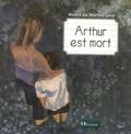 Martine Laval - Arthur est mort.