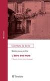 Martine Layani-Le Coz - L'écho des murs.