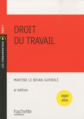 Martine Le Bihan-Guénolé - Droit du travail 2010-2011.