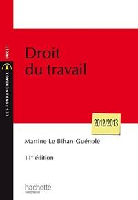 Martine Le Bihan-Guénolé - Droit du travail 2012-2013.